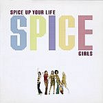 Spice Girls Spice Up Your Life (5-Track Remix Maxi Single)