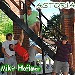 Astoria Mike Hoffman (6-Track Maxi Single)