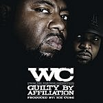WC Guilty By Afilliation (Edited Version)