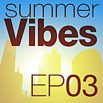 Malena Mettle Music Presents Summer Vibes EP3