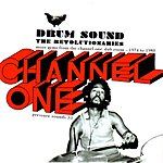 The Revolutionaries Drum Sound: More Gems From The Channel One Dub Room, 1974 -1980
