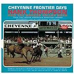 Hank Thompson & His Brazos Valley Boys Cheyenne Frontier Days