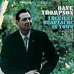 Hank Thompson Luckiest Heartache In Town