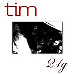 Tim 21g (Single)