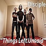 Disciple Things Left Unsaid (Acoustic)