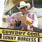 Sonny Burgess Cowboy Cool (Single)