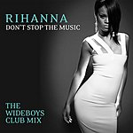 Rihanna Don't Stop The Music (The Wideboys Club Mix)(Single)