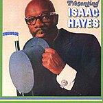 Isaac Hayes Presenting Isaac Hayes