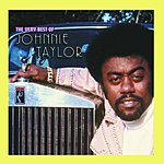 Johnnie Taylor The Very Best Of Johnnie Taylor