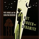 Pete Krebs Hot Ginger and Dynamite