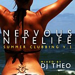 DJ Theo Nervous Nitelife: Summer Clubbing Vol.1