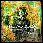 Madina Lake From Them, Through Us, To You
