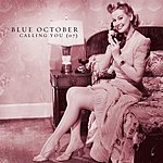 Blue October Calling You (Single)