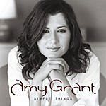 Amy Grant Simple Things (Remastered)