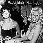The Joneses Tits And Champagne