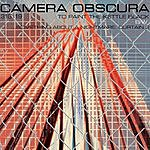 Camera Obscura To Paint The Kettle Black/Something About A Nightmare: Curtain 2