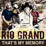 Rio Grand That's My Memory (Single)
