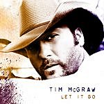 Tim McGraw Let It Go (Deluxe Edition)