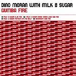 Dino Moran Gumba Fire (6-Track Maxi-Single)