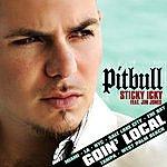 Pitbull Sticky Icky Goin' Local EP