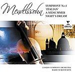 Felix Mendelssohn Symphony No.4, 'Italian'/A Midsummer Night's Dream Suite