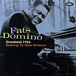 Fats Domino Greatest Hits: Walking To New Orleans (Remastered)