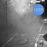 Liars Plaster Casts Of Everything (3-Track Single)