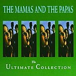The Mamas & The Papas The Ultimate Collection