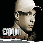 Eamon (How Could You) Bring Him Home (Fraser T. Smith Dirty Radio Edit)