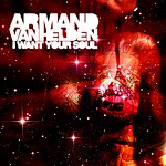 Armand Van Helden I Want Your Soul (7-Track Maxi Single)