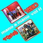 Yndio Mano A Mano, Vol.2