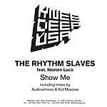 The Rhythm Slaves Show Me (3-Track Maxi-Single)
