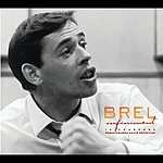 Jacques Brel Infiniment: The Best Of Jacques Brel