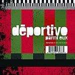 Deportivo Parmi Eux (Version Chainee)