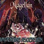 Magellan Impending Ascension