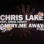 Chris Lake Carry Me Away (4-Track Maxi Single)