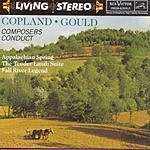 Aaron Copland Composers Conduct Appalachian Spring/The Tender Land Suite/Fall River Legend