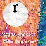 Regina Spektor Better (Piano & Voice)(Single)