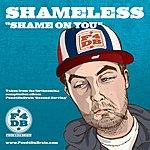 Shameless Shame On You (Parental Advisory)(2-Track Single)