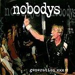 Nobodys Generation XXX (Parental Advisory)