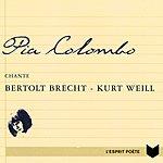 Pia Colombo Chante Bertolt Brecht Et Kurt Weill