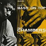 Paul Chambers Bass On Top (Rudy Van Gelder Remasters Edition)