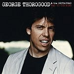 George Thorogood & The Destroyers Bad To The Bone 25 Anniversary