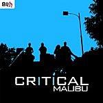 Critical Malibu (Single)