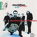 Meridian Arts Ensemble Anxiety of Influence