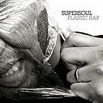 Supersoul Plastic Rap (Instrumental)