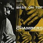 Paul Chambers Rudy Van Gelder Edition: Bass On Top (Remastered)