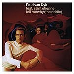 Paul Van Dyk Tell Me Why (The Riddle) (5-Track Maxi Single)