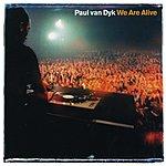 Paul Van Dyk We Are Alive (6-Track Remix Maxi Single)
