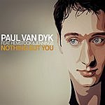 Paul Van Dyk Nothing But You (5-Track Remix Maxi Single)